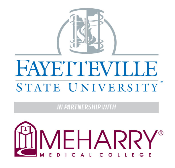 Fayetteville State University in Partnership with Meharry Medical College